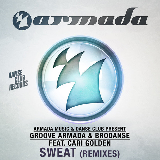 Sweat (Remixes)