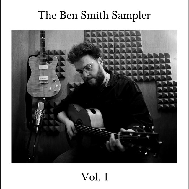 The Ben Smith Sampler Vol. 1
