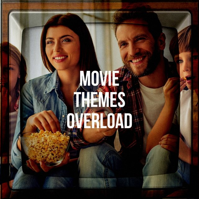 Movie Themes Overload