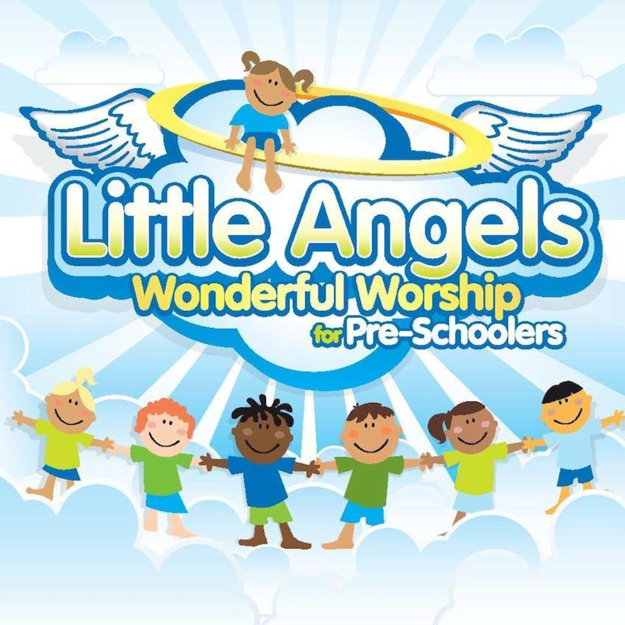 Little Angels: Wonderful Worship for Pre-Schoolers