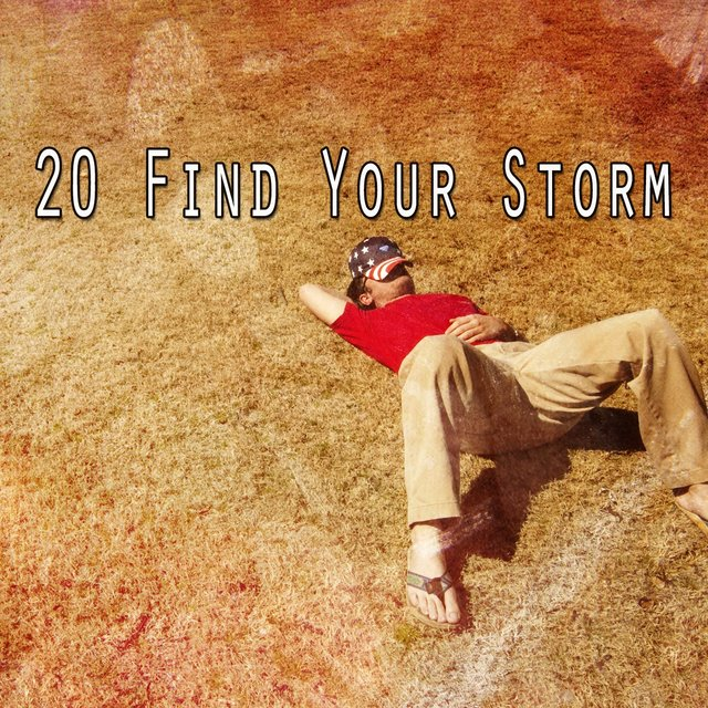 20 Find Your Storm
