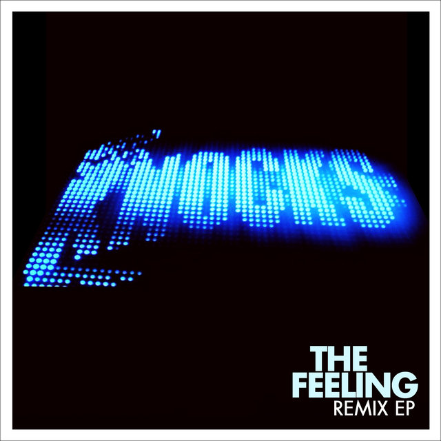 The Feeling (Remix EP)