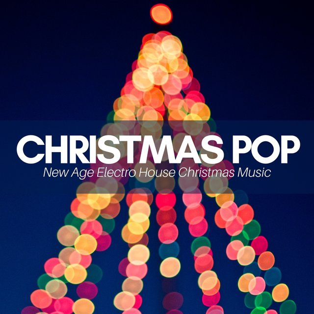 christmas pop new age electro house christmas music dance party xmas breaks - Pop Christmas Music