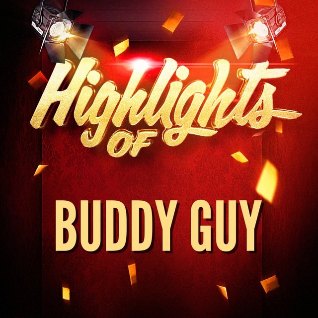 Highlights of Buddy Guy