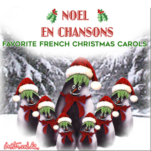noel en chansons favorite french christmas carols