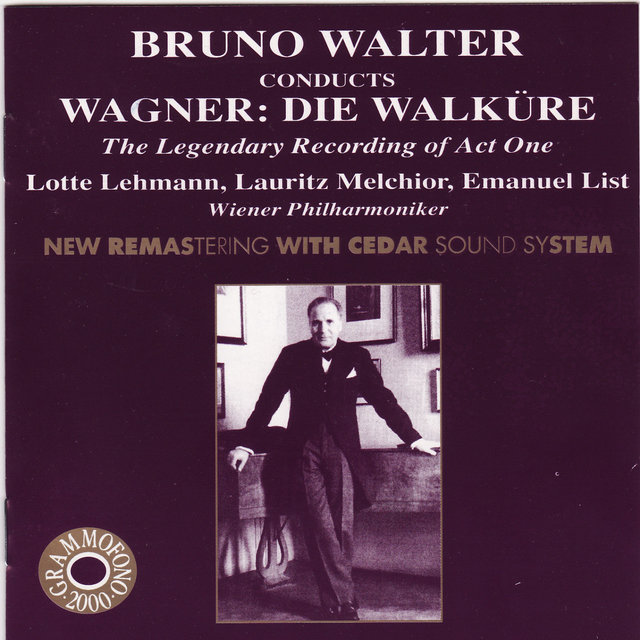 Bruno Walter Conducts Wagner: Die Walküre - The Legendary Recording of Act One