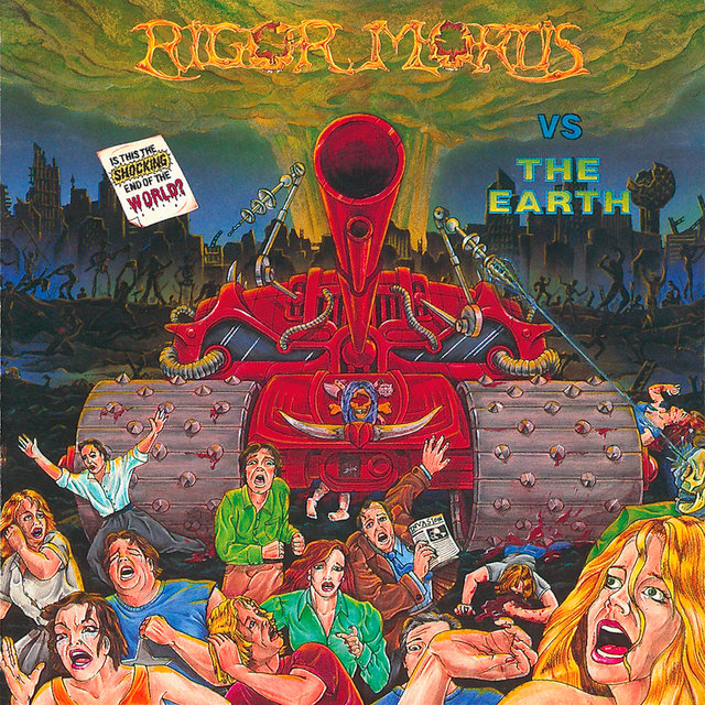 Rigor Mortis vs. The Earth (Remastered)