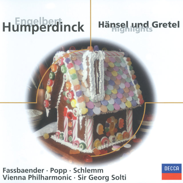 Humperdinck: Hänsel und Gretel (Highlights)