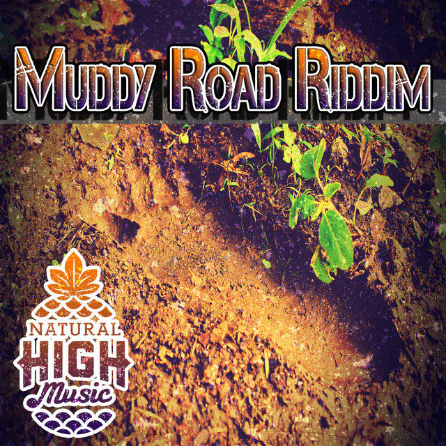 Muddy Road Riddim