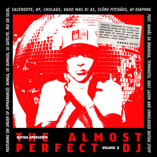 Batida Apresenta: The Almost Perfect Dj Vol. 2