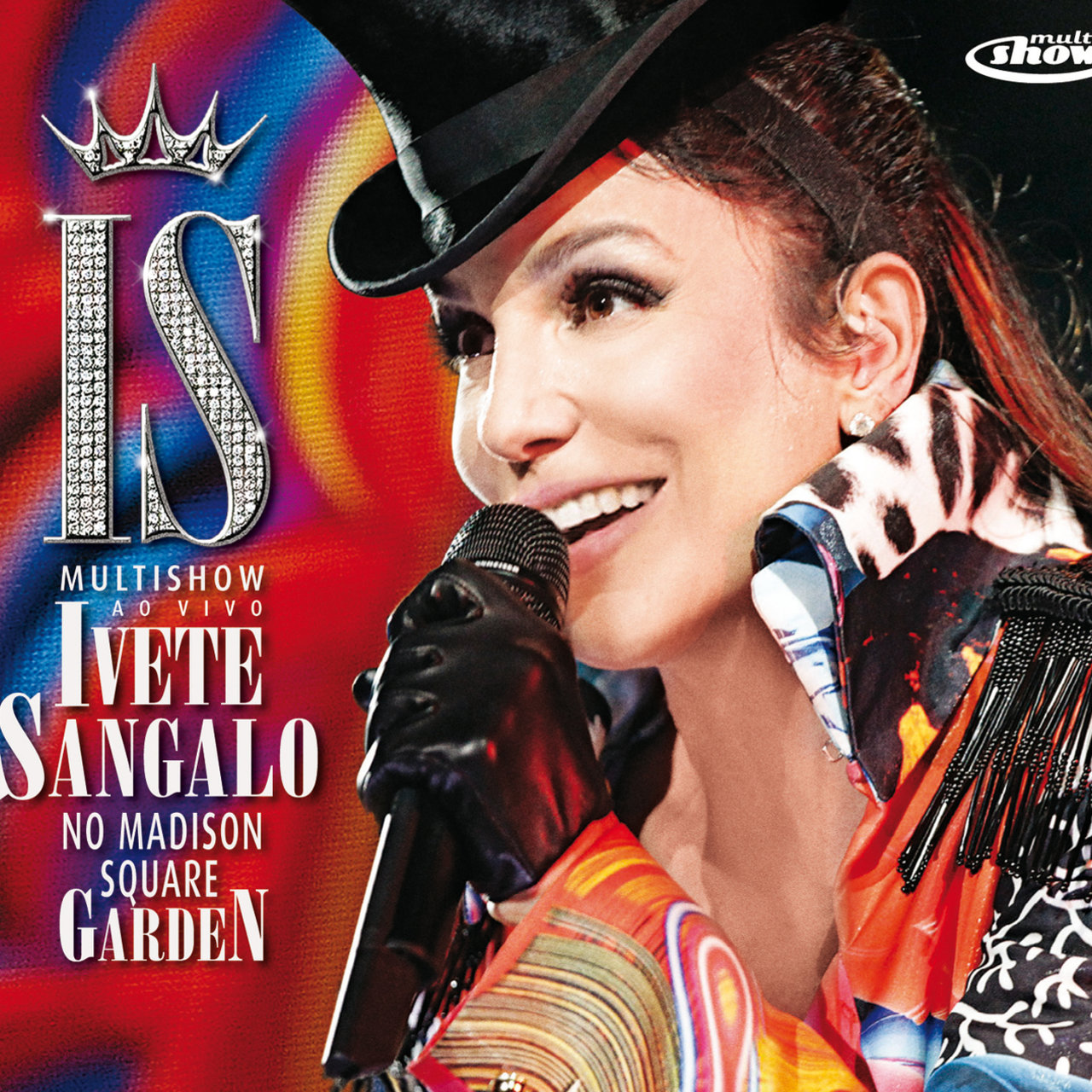 Multishow Ao Vivo - Ivete Sangalo No Madison Square Garden (CD Bônus)