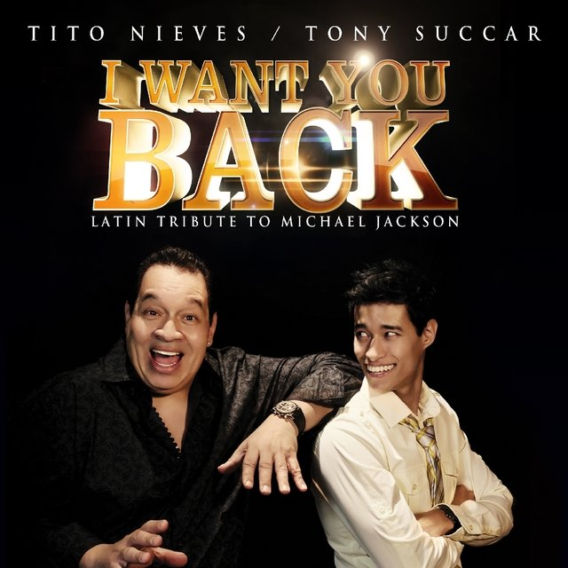 I Want You Back (Latin Tribute to Michael Jackson) - Single