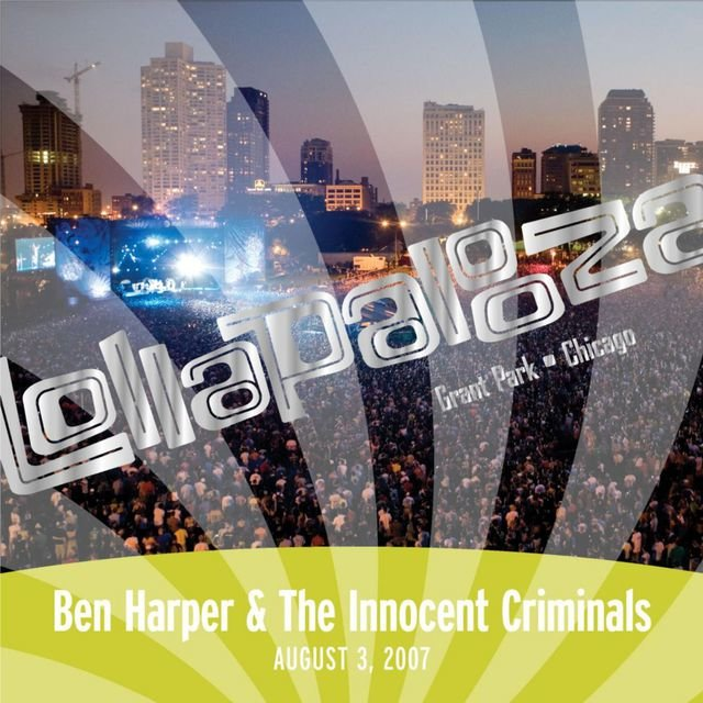 Live At Lollapalooza 2007: Ben Harper & The Innocent Criminals