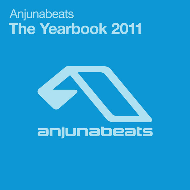 Anjunabeats, The Yearbook 2011
