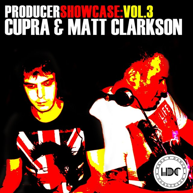 Producer Showcase, Vol. 3: Cupra & Matt Clarkson