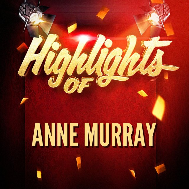 Highlights of Anne Murray
