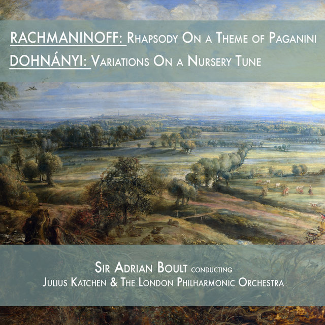 Rachmaninoff: Rhapsody on a Theme of Paganini & Dohnányi: Variations on a Nursery Tune