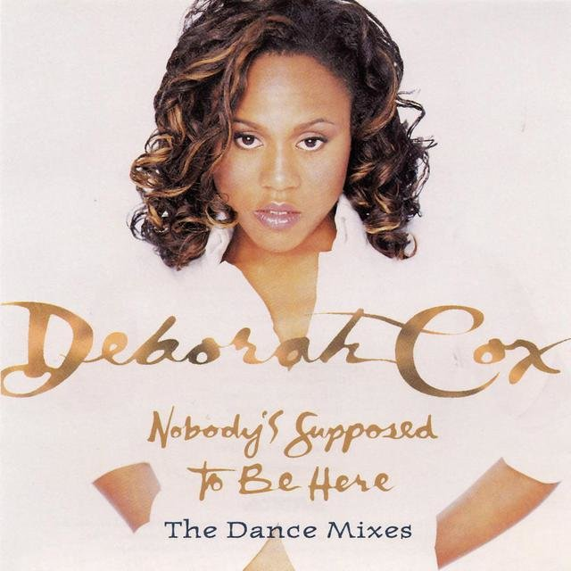 Dance Vault Mixes - Nobody's Supposed To Be Here