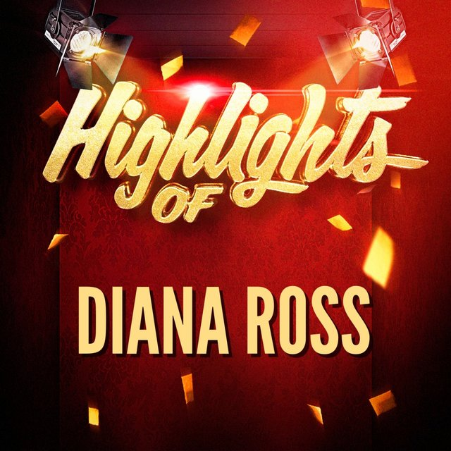 Highlights of Diana Ross