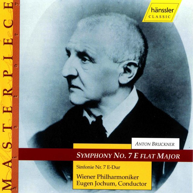 Bruckner: Symphony No. 7 in E Major, WAB 107 (1885 Version, Ed. A. Gutmann)