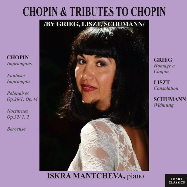 Chopin & Tributes to Chopin by Grieg, Liszt, Schumann