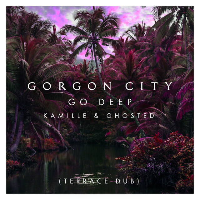 Go Deep (Terrace Dub)
