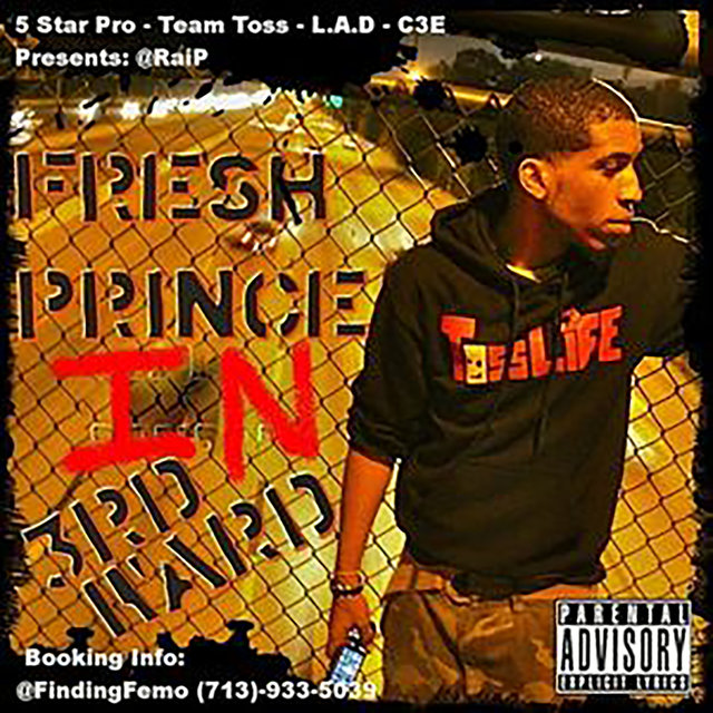 Fresh Prince of 3rd Ward