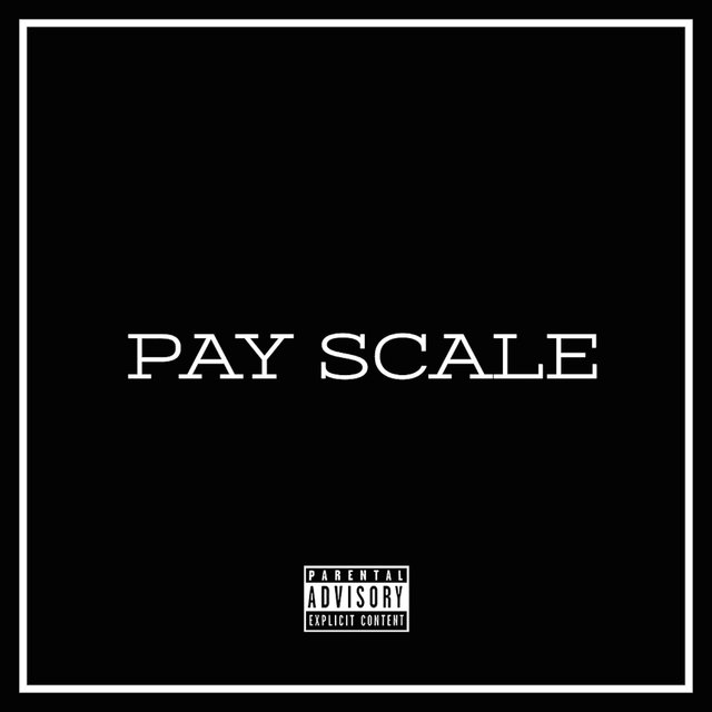 Pay Scale (feat. Larry June)