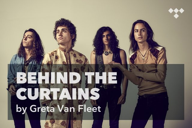Greta Van Fleet: Behind the Curtains