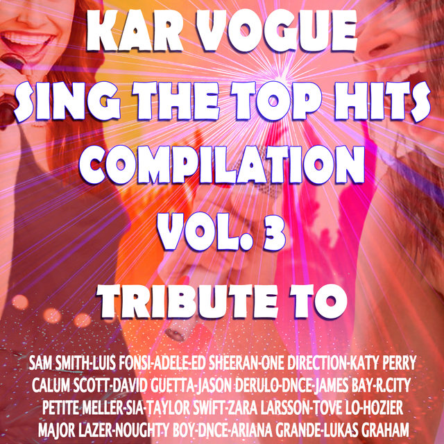 a4839687a6 TIDAL  Listen to Sing The Top Hits Vol. 3 (Special Instrumental Versions   Tribute To Calum Scott -Taylor Swift-One Direction-Sia Etc.. ) on TIDAL