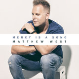 Mercy Is A Song