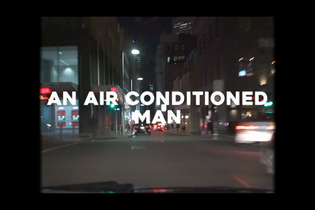 An Air Conditioned Man (Lyric Video)