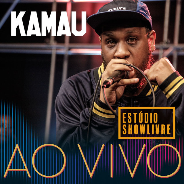 Kamau: Ao Vivo no Estúdio Showlivre