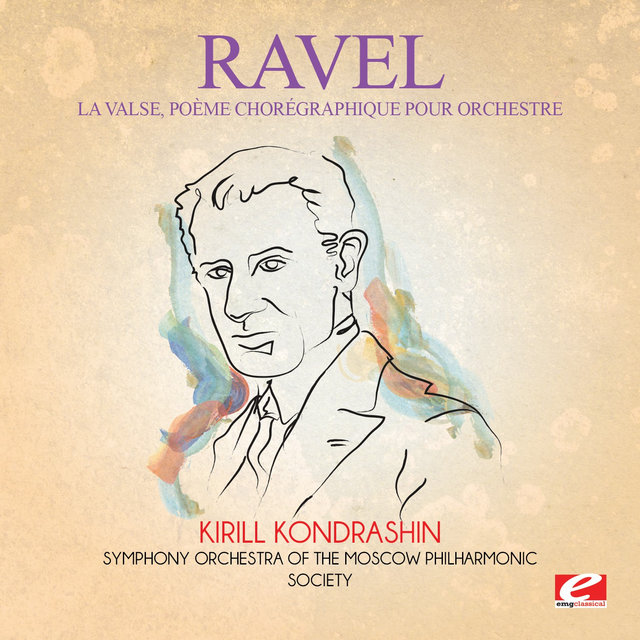Ravel: La Valse, poème chorégraphique pour orchestre: I. Mouvement de Valse Viennoise (Digitally Remastered)