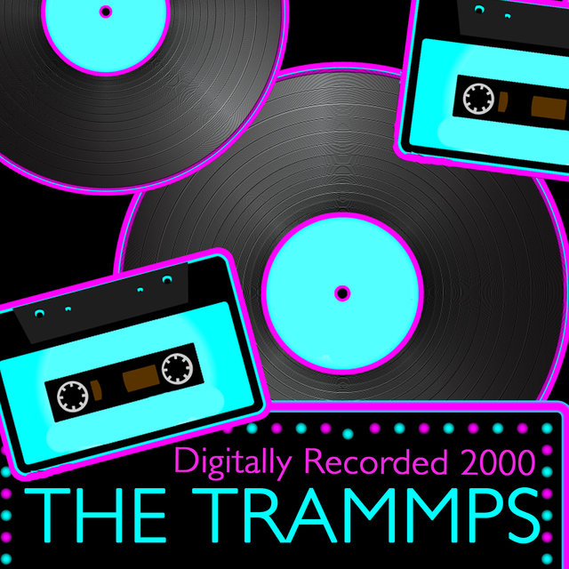 The Trammps (Digitally Rerecorded 2000)