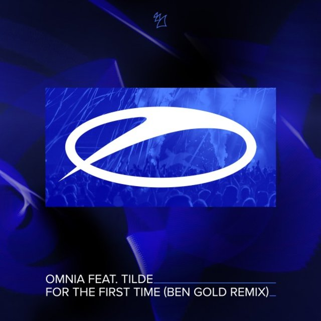 For the First Time (Ben Gold Remix)
