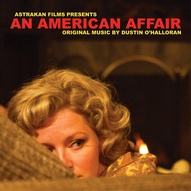 An American Affair (Music from the Motion Picture)