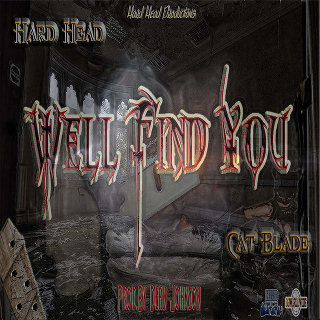 Well Find You (feat. Cat Blade)