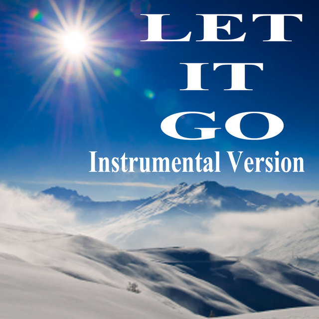 Let It Go (Instrumental Version)