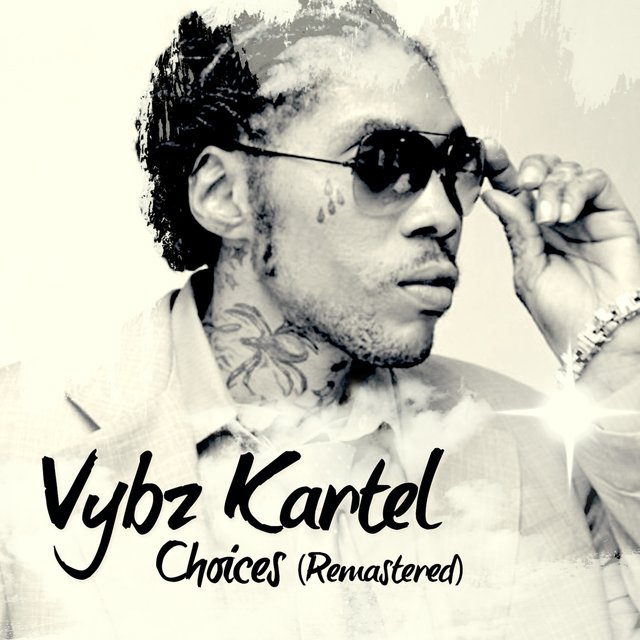 Vybz Kartel Choices Remastered