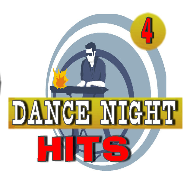 Dance Night Hits, Vol. 4
