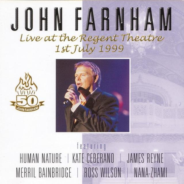 John Farnham Live At The Regent Theatre