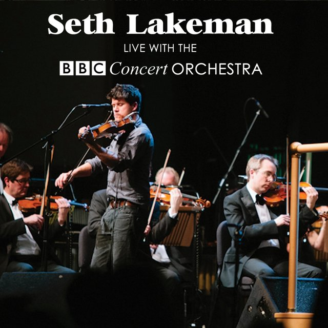 Seth Lakeman Live with the Bbc Concert Orchestra