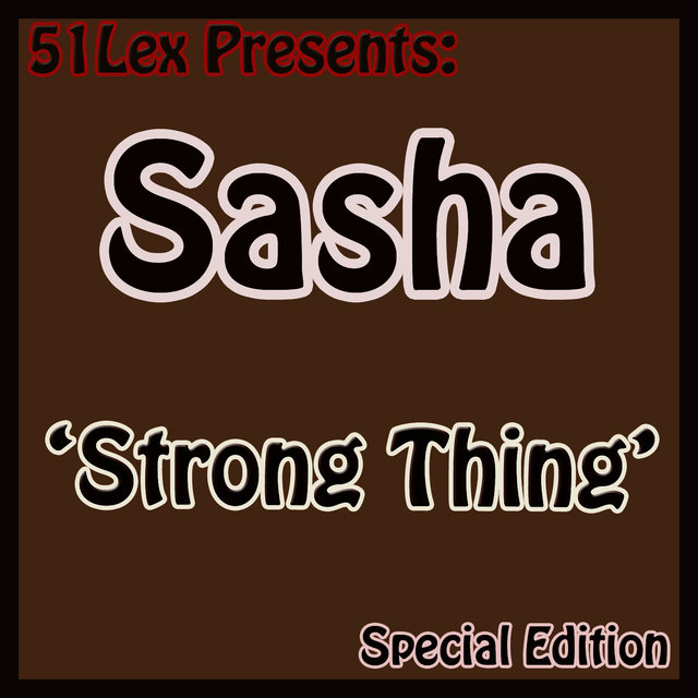 51 Lex Presents Strong Thing