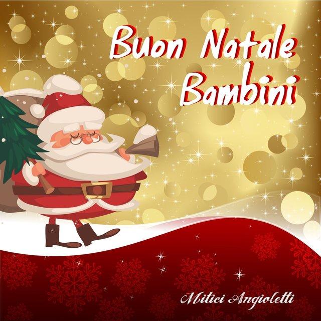Buon Natale Per Bambini.Tidal Listen To Buon Natale Bambini On Tidal