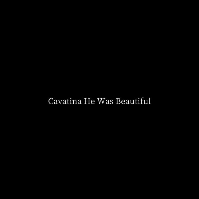 Cavatina (He Was Beautiful)