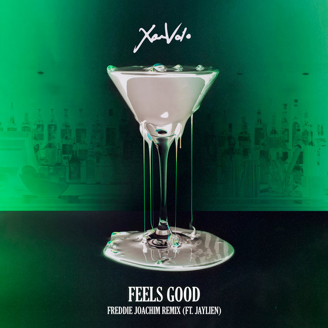 Feels Good (Freddie Joachim Remix)