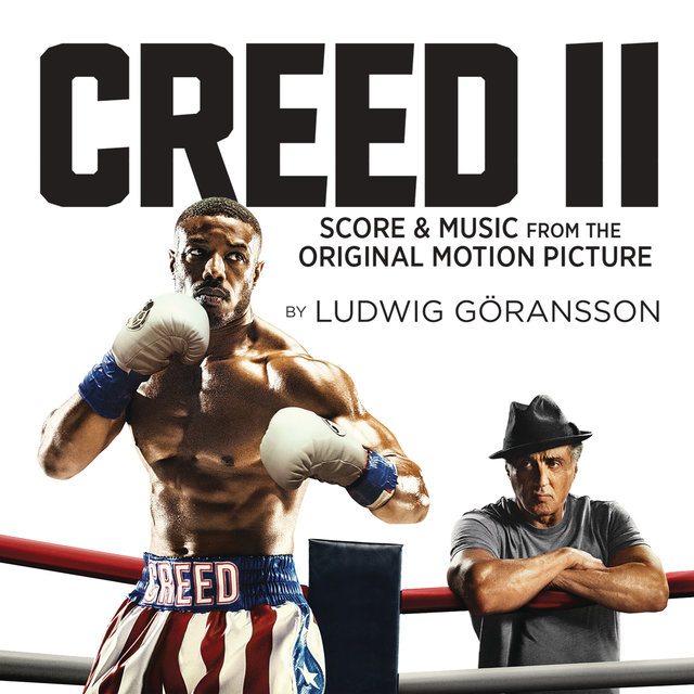 Creed II (Score & Music from the Original Motion Picture)