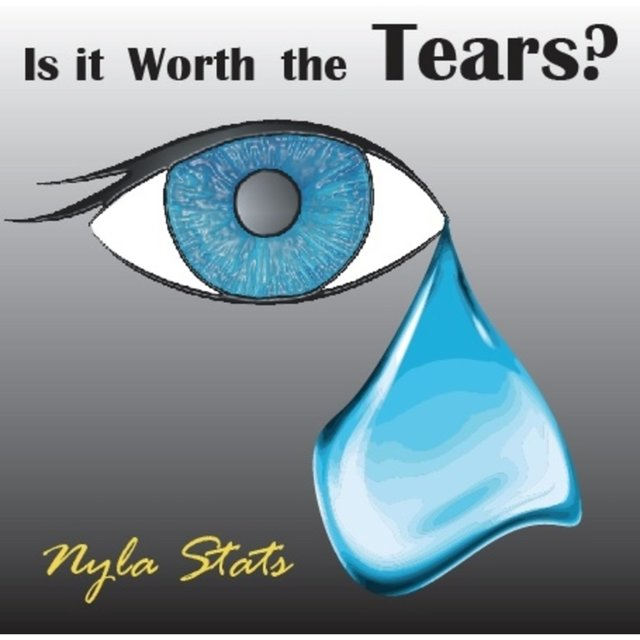 Is It Worth the Tears?