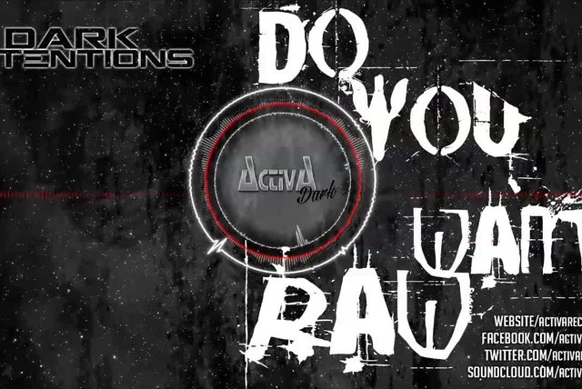 Dark Intentions - Do You Want Raw (Original Mix) - Official Preview (Activa Dark)